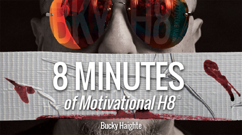 8 Minutes of motivational H8 graphic